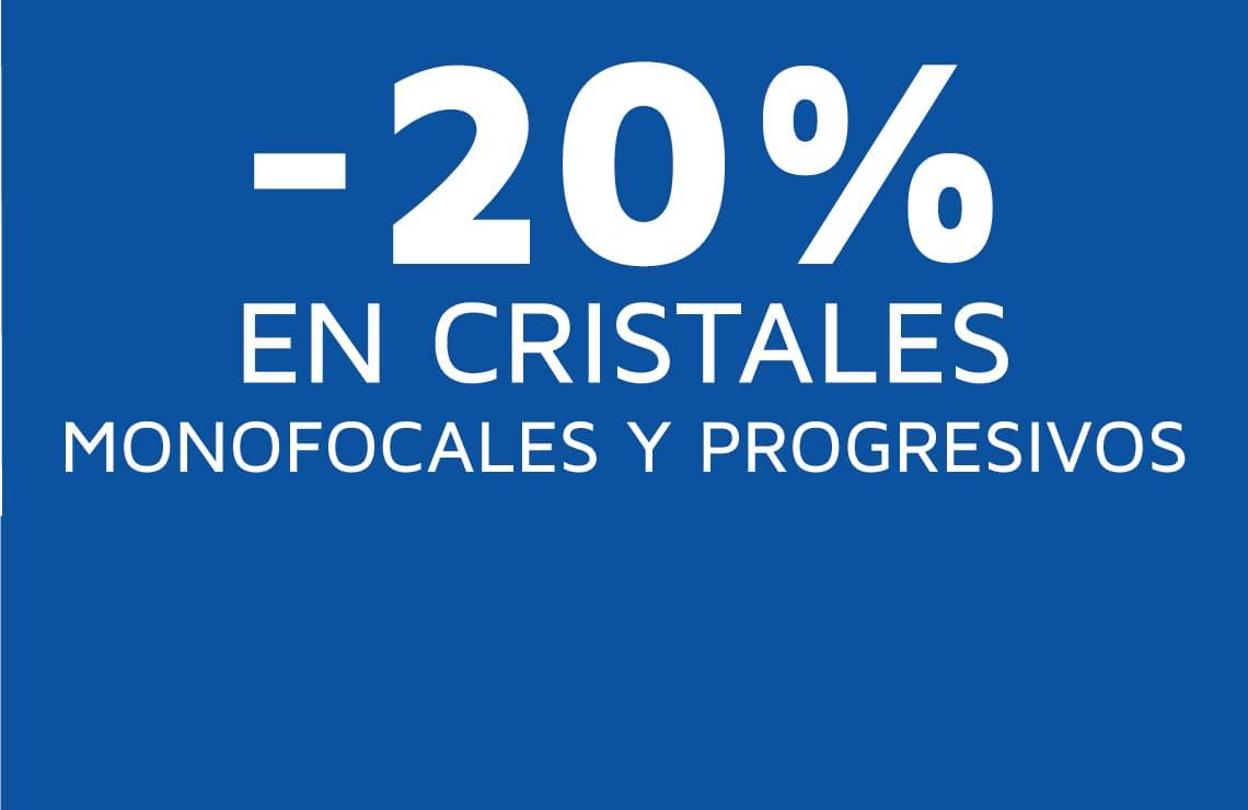 Llévate tus cristales monofocales y progresivos con un 20% de descuento si no quieres actualizar tu montura