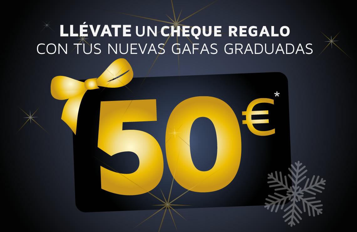 Llévate un cheque regalo de 50€* con tus nuevas gafas graduadas