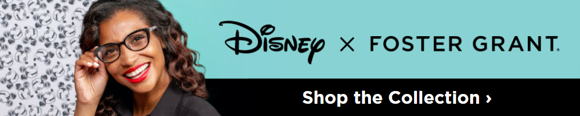Disney x Foster Grant®